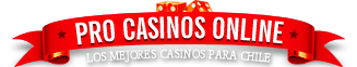 Pro Casinos Online Chile